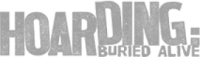 Hoarding: Buried Alive Logo