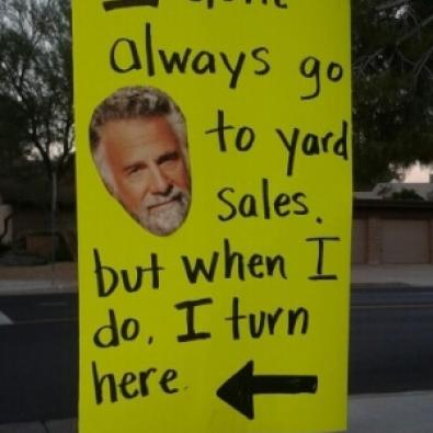 An advertisement featuring the most interesting man in the world heading to a yard sale
